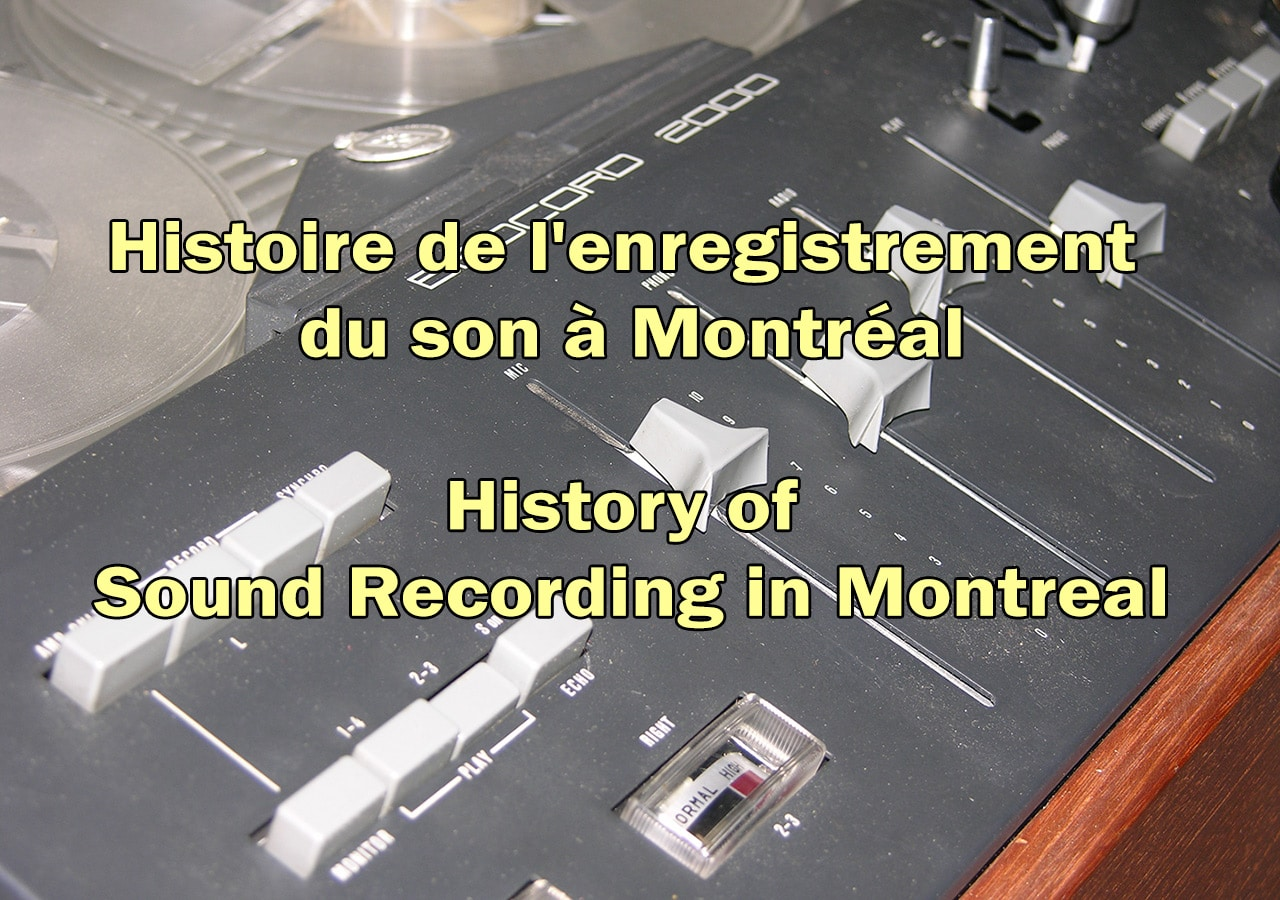 Histoire of sound in Montreal